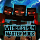 Update Wither Strom Master Mods - Androidアプリ