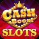 Cash Boost Slots : Vegas Casino Slot Machine Games - カジノゲームアプリ