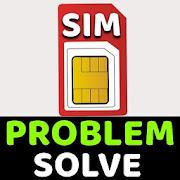 Sim Card Problem Solve