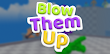 How to Download and Play Blow Them Up on PC, for free!