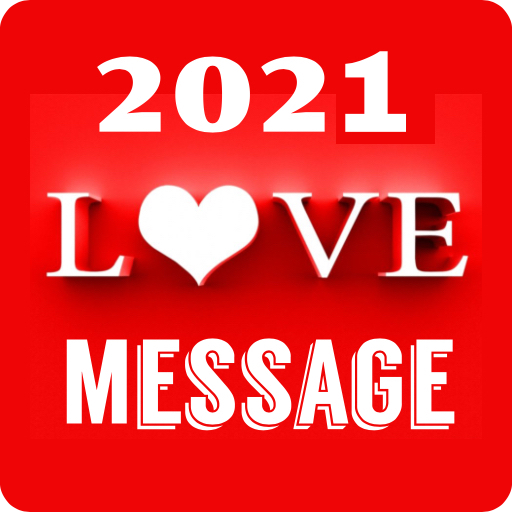 2021 Love Message 10000+