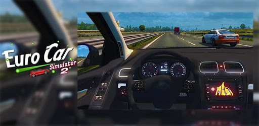 Euro Car Simulator Extreme Car Driving 2 2.8 screenshots 2