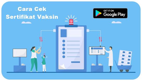 Cara Cek Sertifikat Vaksinasi Pedulilindungi 1.0 APK + Мод (Unlimited money) за Android