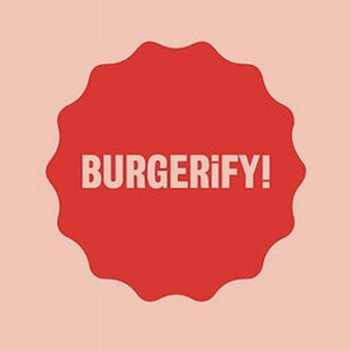 Burgerify