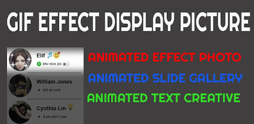 Gif Effect Display Picture Apps On Google Play