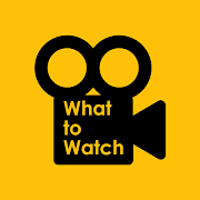 What to Watch - The Movie Guide