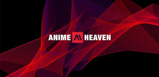 AnimeHeaven – Official Anime Apk Lastest Version 2021** 1