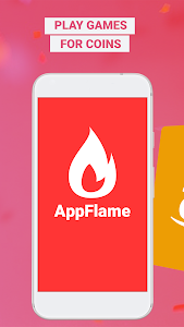 App Flame: Play Games & Get Rewards 3.3.8-AppFlame