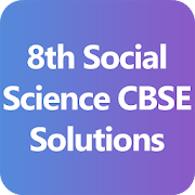 8th Social Science CBSE Solutions - Class 8
