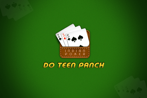 Do Teen Panch (2 3 5) - Indian Poker 3.1.3 screenshots 1