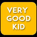 Very Good Kid