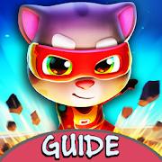 Guide for Talking Tom Hero Dash