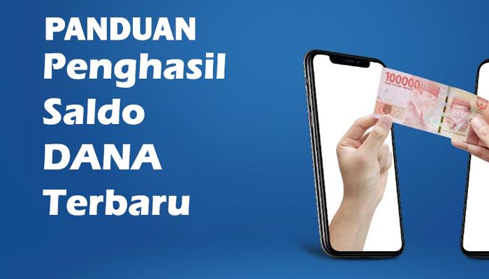 Image For Aplikasi Penghasil Saldo Dana Terbaru - Panduan Versi 1.1.1 2