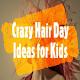 Crazy Hair Day Ideas 2021 para PC Windows