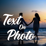 Add Text On Photo & Photo Text Editor: Texture Art