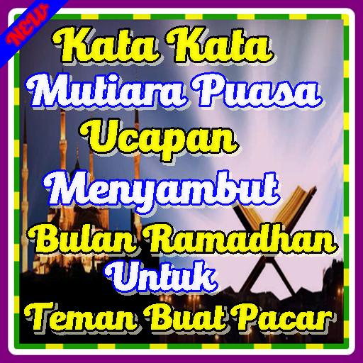 Kata Mutiara Ucapan Bulan Suci Ramadhan Buat Pacar Appar Pa Google Play
