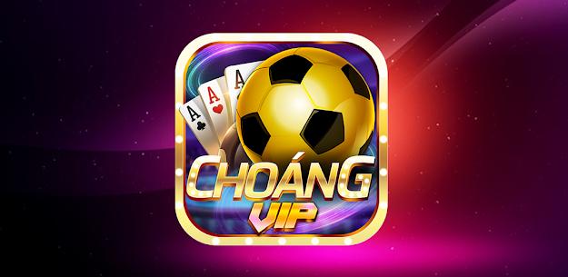 Choáng Vip- Game Bài, Nổ Hũ, Tài Xỉu Doi Thuong 3