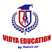 VIDYA EDUCATION by RAHUL SIR