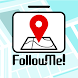 Follow Me! - Androidアプリ