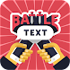 BattleText - Chat Game with your Friends! - Androidアプリ