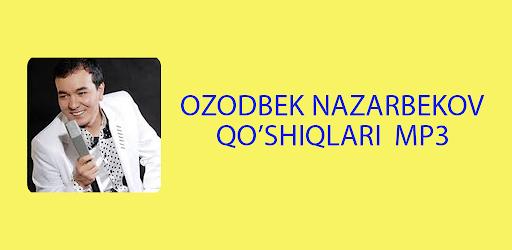 Озодбек Назарбеков muzika Mp3 оффлайн .APK Preview 0