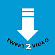 Tweet2Video: Download Twitter Videos and GIF