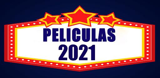 Peliculas De Estreno 2021 Apps On Google Play