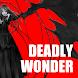 DeadlyWonder
