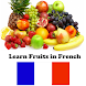 Learn Fruits Vegetables in French