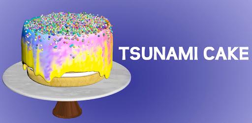 Tsunami Cake .APK Preview 0