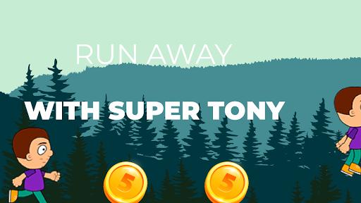 Super Tony  APK MOD (Astuce) screenshots 1