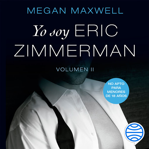 Yo Soy Eric Zimmerman Vol Ii By Megan Maxwell Audiobooks On Google Play
