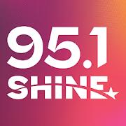 95.1 SHINE