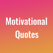 Daily Motivational Quotes - Positive Quotes