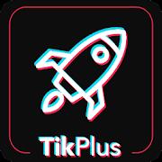 TikPlus Pro - Get tiktok followers & tiktok view