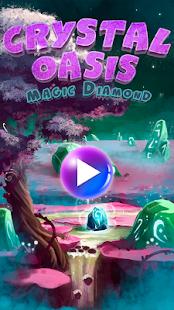 Crystal Oasis Magic Diamond