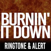 Burnin It Down Ringtone  Icon