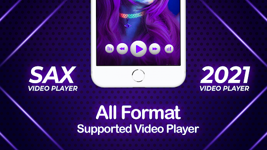 Sax Video Player - All Format HD Video Player 2021