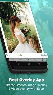 Image overlay & video overlay – Best Overlay App 5.0-Lite Mod APK (Unlimited) 3