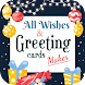 All Wishes Images & Greeting Cards Maker