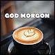 God Morgon Meddelanden. Med Kvalitets Bild para PC Windows