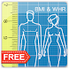 WHR Meter -  BMI, WHR, CVD measure and health tips - Androidアプリ