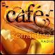 Cafe Romantico Radio Download on Windows