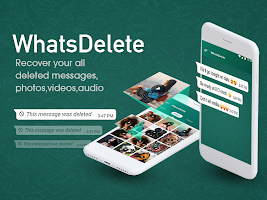 WhatsDelete: WhatsRecover - View Deleted Messages