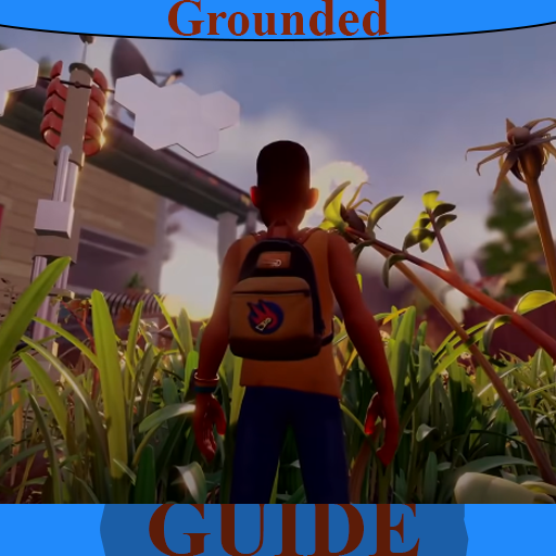 Guide for Grounded Survival  Game