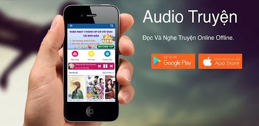 Audio Truyện 2020 - Tiên Hiệp, Ngôn Tình, Xuyên Không, Truyện Audio Mod By ChiaSeAPK.Com