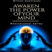 Awaken The Power of Your Mind