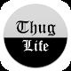 Thug Life Academy para PC Windows