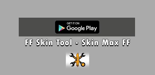 FF Skin Tool - Skin Max FF Versi 2.0
