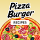 Pizza & Burger Recipes: Homemade Recipes Apk
